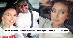 Mel Thompson causes of death